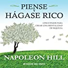 Piense y Hagase Rico [Think and Grow Rich]: Cinco pasos para crear una mentalidad de riqueza Audiobook by Napoleon Hill Narrated by Arturo merino