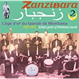 Zanzibara 2: Golden Years of Mombasa Taarab