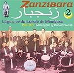 Zanzibara, Vol. 2: Golden Years Of Mo...