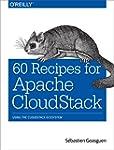60 Recipes for Apache CloudStack: Usi...
