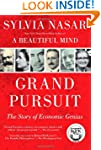 Grand Pursuit: The Story of Economic...