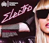 Clubbers Guide To Electro Various Artists