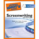 The Complete Idiot's Guide to Screenwriting, 3rd Edition ~ Skip Press