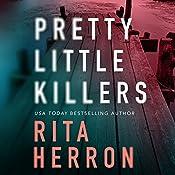 Pretty Little Killers: The Keepers, Book 1   [Rita Herron]