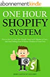 ONE HOUR SHOPIFY SYSTEM (2016): How t...