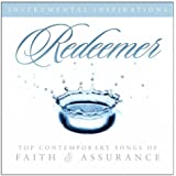 Redeemer: Top Contemporary Songs of Faith and Assurance (Instrumental Inspirations)