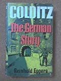 img - for Colditz- The German Story book / textbook / text book