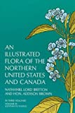 An Illustrated Flora of the Northern United States and Canada, Vol. 3 (From Newfoundland to the Parallel of the Southern Boundary o)