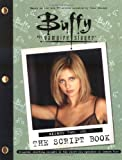 Buffy the Vampire Slayer: The Script Book, Season Two, Volume 1 (0743410149) by Pocket, G