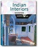 Indian Interiors (Interiors (Taschen))