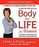 Body-for-Life for Women:�A Woman's Plan for Physical and Mental Transformation