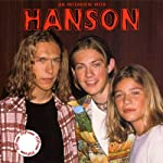 Hanson: A Rockview Audiobiography | Anna Hanns,Bobby Bobzie