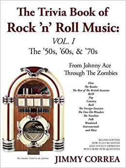 The Trivia Book of Rock 'N' Roll Music: The '50s, '60s, & '70s: Jimmy
