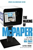 The Making of McPaper: The Inside Story of How USA Today Made It