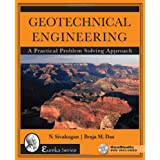 Geotechnical Engineering: A Practical Problem Solving Approach (The Eureka)