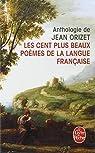 Les Cent plus beaux po�mes de la langue fran�aise par Orizet