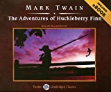 Adventures of Huckleberry Finn (Unabridged Classics in Audio)