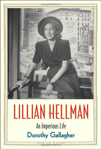 Lillian Hellman: An Imperious Life (Jewish Lives)
