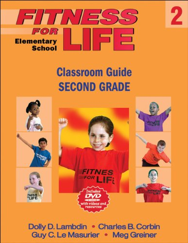 Fitness For Life: Elementary School Classroom Guide: Second Grade
