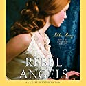 Rebel Angels Audiobook by Libba Bray Narrated by Josephine Bailey