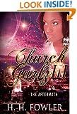 The Aftermath (Church Gurlz Book 3)