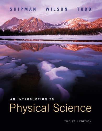 An Introduction to Physical Science, 12th Edition
