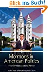 Mormons in American Politics: From Pe...
