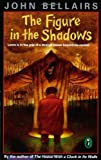 The Figure in the Shadows (Lewis Barnavelt) (0140363378) by Bellairs, John