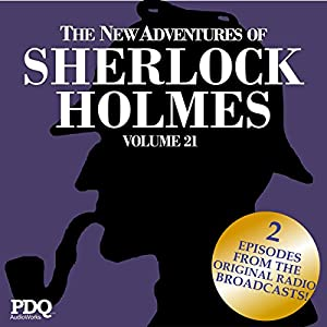 The New Adventures of Sherlock Holmes: The Golden Age of Old Time Radio Shows, Vol. 21 Radio/TV Program