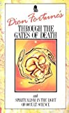 Dion Fortune's Through the Gates of Death and Spiritualism in the Light of Occult Science (0850306620) by Fortune, Dion