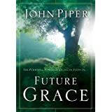 "Future Gracevon ""John Piper"""
