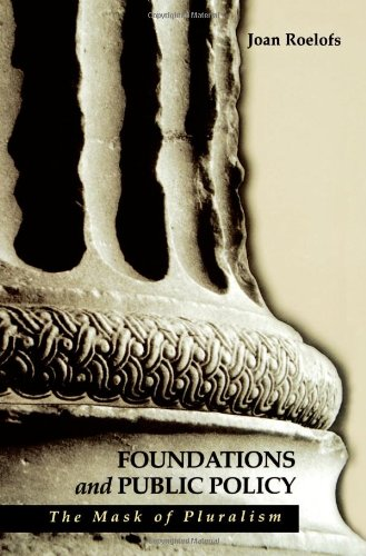 Foundations and Public Policy: The Mask of Pluralism...