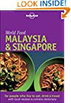 Malaysia and Singapore (Lonely Planet...