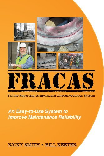 FRACAS; Failure Reporting, Analysis, Corrective Action System by Ricky Smith (December 14,2010) PDF