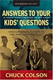 Answers to Your Kids' Questions (0842318178) by Colson, Charles