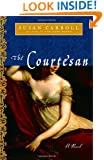 The Courtesan: A Novel (The Dark Queen Saga)