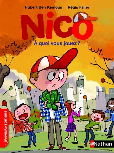 Nico (6) : A quoi vous jouez ?