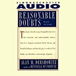Reasonable Doubts: The O.J. Simpson Case and the Criminal Justice System | Alan M. Dershowitz