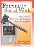 img - for Forensic Social Work: Legal Aspects of Professional Practice, Second Edition book / textbook / text book
