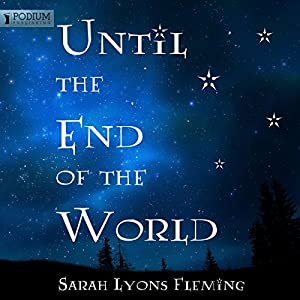 Until the End of the World | [Sarah Lyons Fleming]