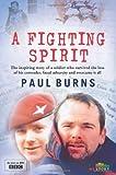 A Fighting Spirit (0007354371) by Burns, Paul