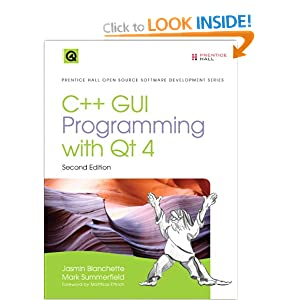 C++ GUI Programming with Qt4 (Prentice Hall Open Source Software Development)