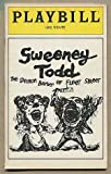 [Playbill]: Sweeney Todd, The Demon Barber of Fleet Street