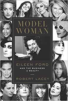 Download book Model Woman: Eileen Ford and the Business of Beauty