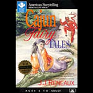Cajun Fairy Tales Audiobook