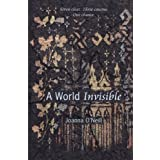 A World Invisibleby Joanna O'Neill
