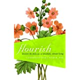 Flourish: Discover the Daily Joy of Abundant, Vibrant Living ~ Catherine Hart Weber