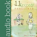 11 Secrets to Getting Published Audiobook by Mary DeMuth Narrated by Bobby Brill