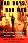 Bad Boys, Bad Men: Confronting Antiso...