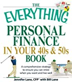 The Everything Personal Finance in Your 40s and 50s Book (Everything®)